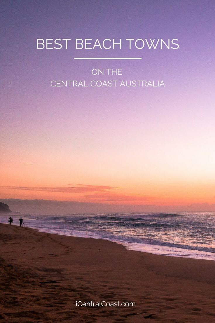 Best beach towns on the Central Coast NSW for Pinterest