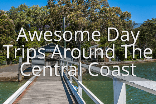Awesome day trips around the Central Coast